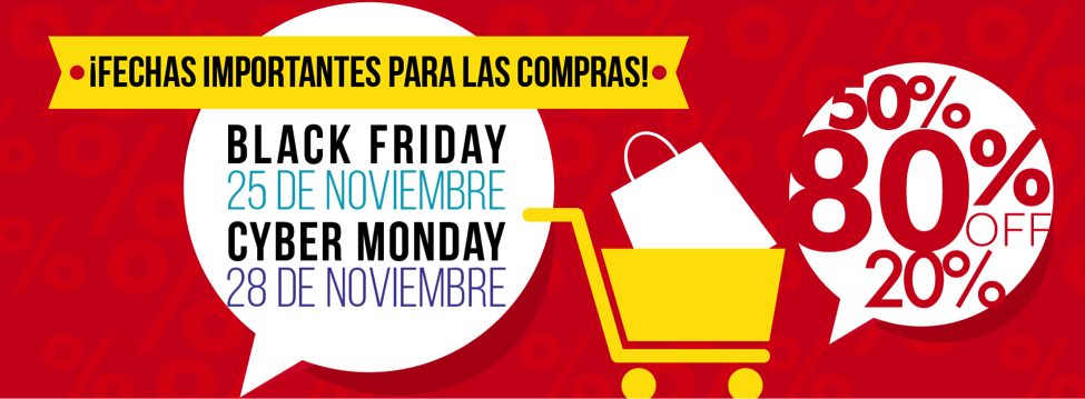 ¡APROVECHA LAS OFERTAS DE BLACK FRIDAY Y CYBER MONDAY!